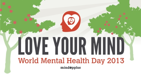 Love Your Mind with Mindapples on World Mental Health Day 2013